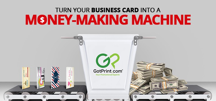 Turn your business card into a money making machine gotprint blog money making machine reheart