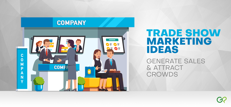 gotprint_trade_show_marketing_featured